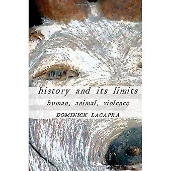 Geschichte und ihre Grenzen: Mensch, Tier, Gewalt