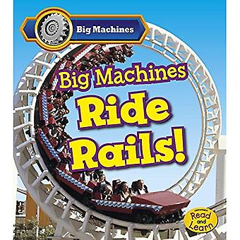 Rails de grandes Machines de Ride !