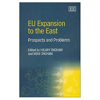 EU Expansion to the East : Prospects and Problems