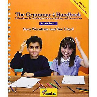 The Grammar 4 Handbook (in Print Letters)