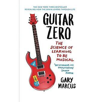 Guitar Zero a ciência da aprendizagem para ser Musical