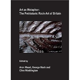 Art as Metaphor: The Prehistoric Rock-Art of Britain