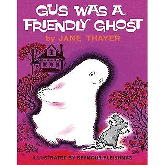 Gus Was a Friendly Ghost (Gus the Ghost)
