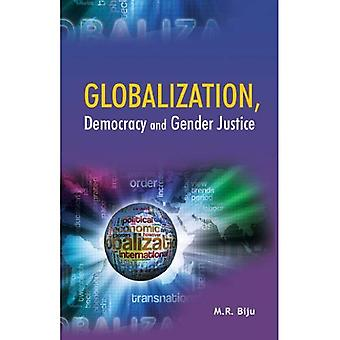 Globalization, Democracy and Gender Justice