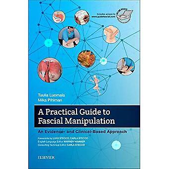 Una guida pratica alla manipolazione fasciale: una prova clinica basati e approccio, 1e