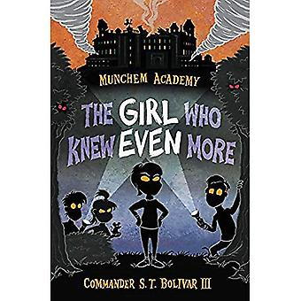 Munchem Academy, Book 2 the Girl Who Knew Even More (Munchem Academy)