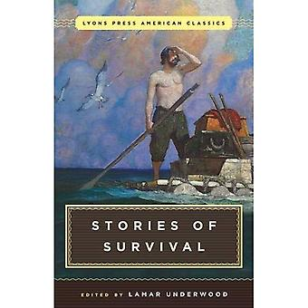 Great American Survival Stories: Lyons Press Classics (Classic)
