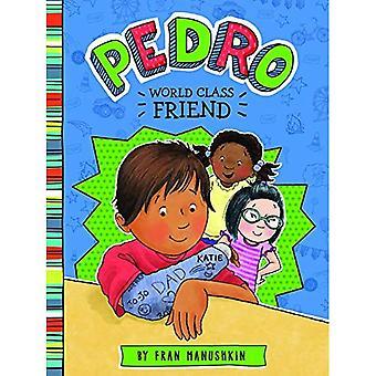 Pedro, First-Class Friend (Pedro)