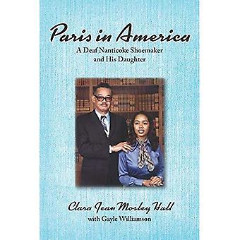 Paris in America - A Deaf� Nanticoke Shoemaker and His Daughter