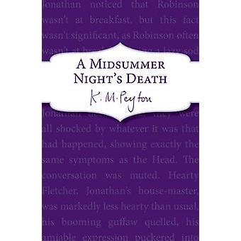 A Midsummer Night's Death by K. M. Peyton - 9781782951179 Book