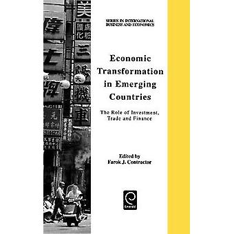Economic Transformation in Emerging Countries by Contractor & Farok J.