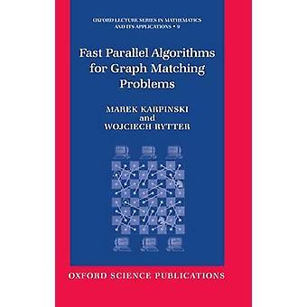 الخوارزميات المتوازية سريعة للرسم البياني مطابقة المشاكل قبل كاربينسكي & ماريك