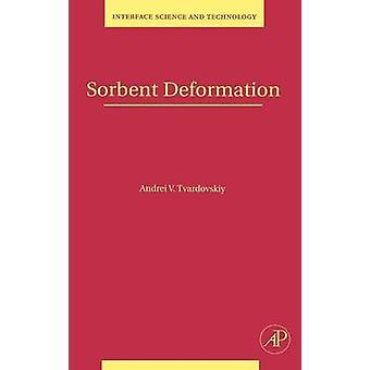Sorbent Deformation by Tvardovskiy & Andrei V.