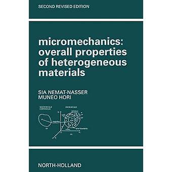 Mikromechanik insgesamt Eigenschaften von heterogenen Materialien durch NematNasser & Sia