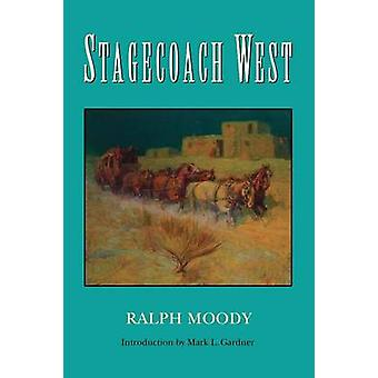 Stagecoach West by Moody & Ralph