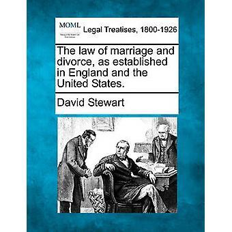 Lagen om äktenskap och skilsmässa som fastställts i England och USA. av Stewart & David