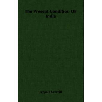Det förevarande villkoret Indien Schiff & Leonard M