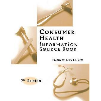 Forbrukernes helse informasjon kilde bok syvende utgaven av Rees & Alan M.