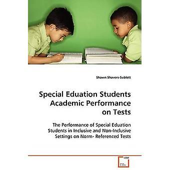Specialundervisning studerende akademiske præstationer på prøver af ShaversSublett & Shawn