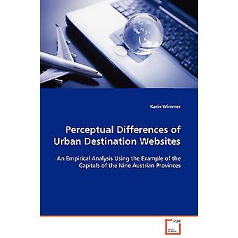 ウィンマー & カリンによる都市の目的地のウェブサイトの知覚的差異