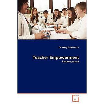 Lærer Empowerment av Gardenhour & Dr. Corey