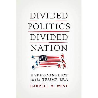 Politiek verdeeld, verdeeld volk: Hyperconflict in het Trump-tijdperk