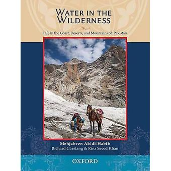 Water in the Wilderness - Living Landscapes and Traditional Peoples of