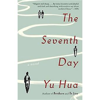 The Seventh Day by Yu Hua - Allan H Barr - 9780804172059 Book