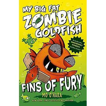 Fins of Fury - My Big Fat Zombie Goldfish by Mo O'Hara - Marek Jagucki