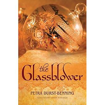 The Glassblower by Petra Durst-Benning - Samuel Willcocks - 978147782