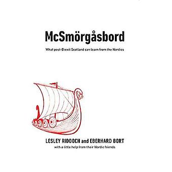 Mcsmorgasbord - What We Can Learn from Our Northern Neighbours by Lesl