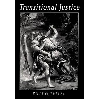 Transitional Justice by Teitel & Ruti G.