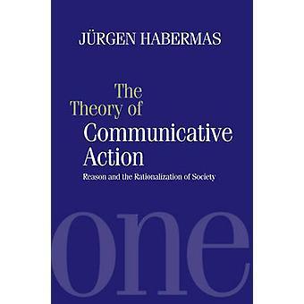 Teorin om kommunikativa åtgärder anledning och rationalisering av samhället av Habermas & Jurgen