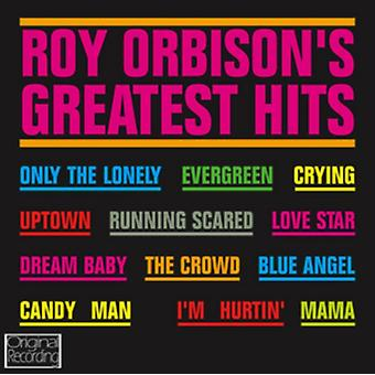 Roy Orbisons Greatest Hits by Roy Orbison