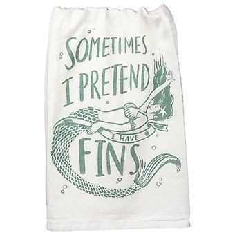 Sometimes I Pretend I Have Fins Mermaid Kitchen Dish Towel Cotton