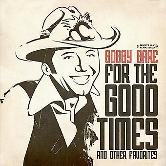Bobby Bare - importation USA pour la bonne fois et autres favoris [CD]