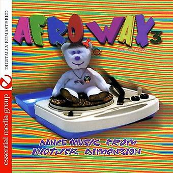 Afrowax-Dance Music From Another Dimension - Vol. 3-Afrowax-Dance Music From Another Dimension [CD] USA import
