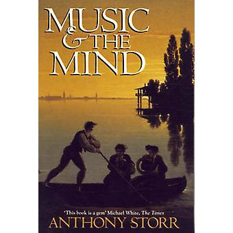 Music and the Mind by Anthony Storr - 9780006861867 Book