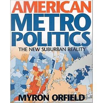 Amerikansk Metropolitics - den nya förorterna verkligheten av Myron Orfield - 9