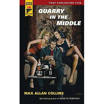 Quarry in the Middle by Max Allan Collins - 9780857683526 Book