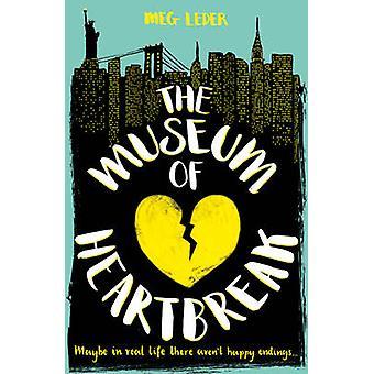 The Museum of Heartbreak by Meg Leder - 9781407161488 Book