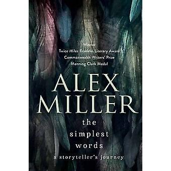 De enklaste ord - en Storytellers resa (Main) av Alex Miller - 9