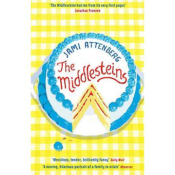 The Middlesteins by Jami Attenberg - 9781846689352 Book