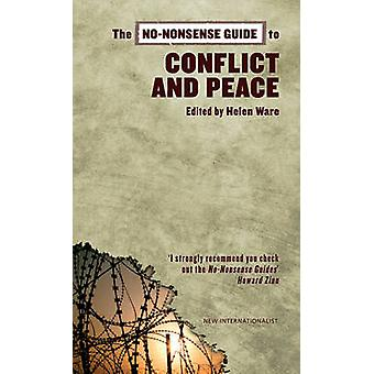The No-nonsense Guide to Conflict and Peace by Helen Ware - 978190445