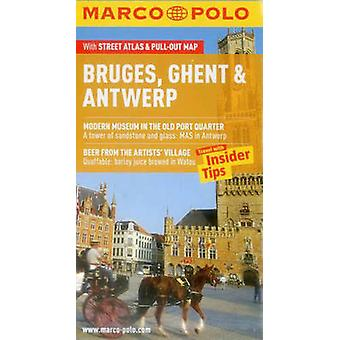 Bruges - Ghent & Antwerp Marco Polo Guide by Marco Polo - 97838297074