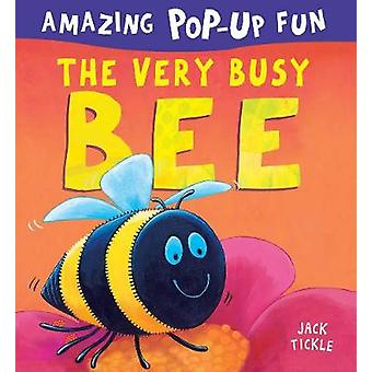 The Very Busy Bee by Jack Tickle - 9781848575288 Book