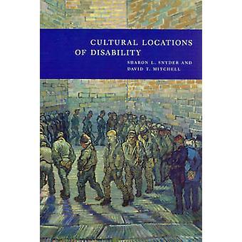 Lugares culturales de la discapacidad por Sharon L. Snyder - David T. Mitch