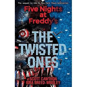 Fem nätter på Freddys - tvinnade de av Scott Cawthon - Kira Bre