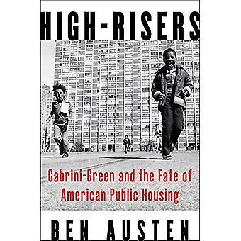 High-Risers: Cabrini-verde y el destino de vivienda pública americana