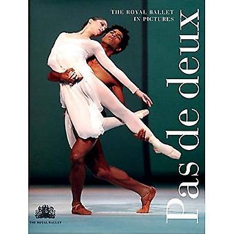 Pas De Deux: O Royal Ballet em fotos (Royal Ballet): O Royal Ballet em fotos (Royal Ballet)